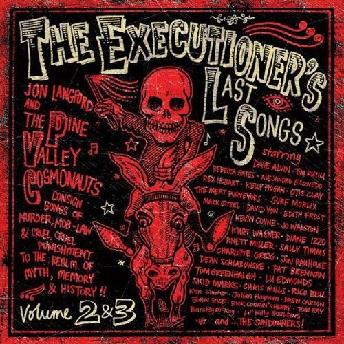 Pine Valley Cosmonauts - Pine Valley Cosmonauts: Vol. 2-Executioner's Last Songs [CD]