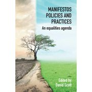 Manifestos, Policies and Practices: An Equalities Agenda (Paperback)