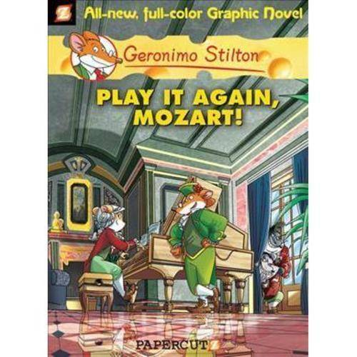 Geronimo Stilton 8: Play It Again, Mozart!