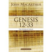 MacArthur Bible Studies: Genesis 12 to 33: The Father of Israel (Paperback)