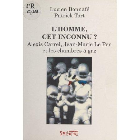 Corrugated Study Carrel - L'Homme, cet inconnu ? Alexis Carrel, Jean-Marie Le Pen et les chambres à gaz - eBook