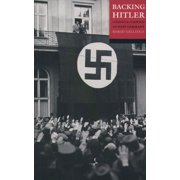 Backing Hitler:Consent and Coercion in Nazi Germany - eBook