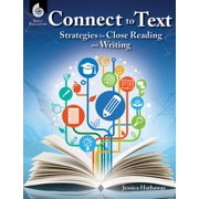 Connect to Text: Strategies for Close Reading and Writing - eBook