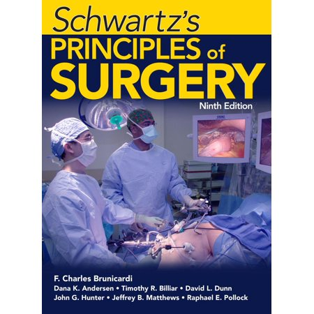 Schwartz's Principles of Surgery, Ninth Edition - (Principles Of Geotechnical Engineering 9th Edition Solutions)