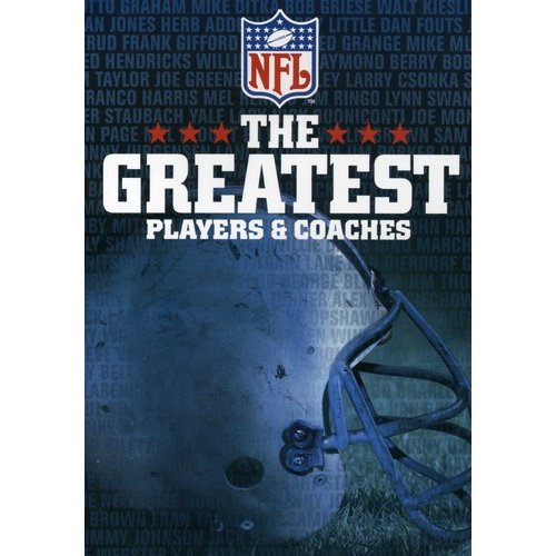 NFL: The Greatest Players & Coaches