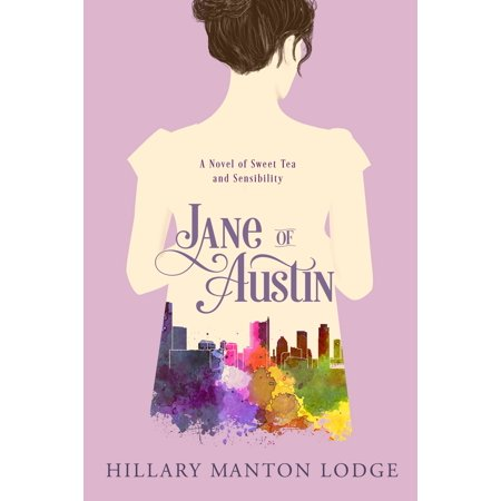 Jane of Austin : A Novel of Sweet Tea and Sensibility](Austin Y Ally Halloween)