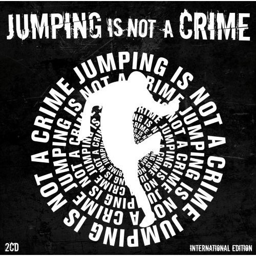 Jumping Is Not A Crime / Various