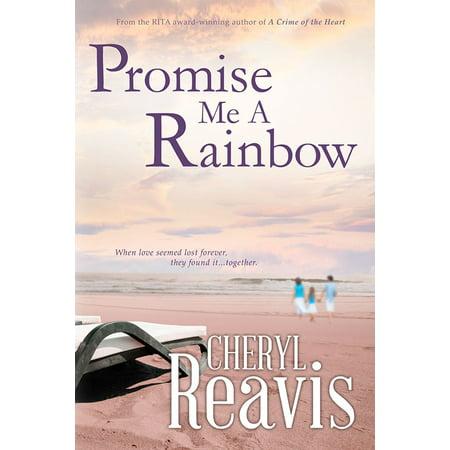 Promise Me A Rainbow - eBook
