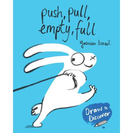 Push, Pull, Empty, Full : Draw & Discover