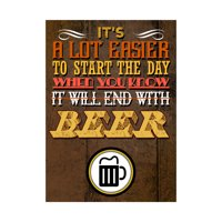 It's A Lot Easier To Start The Day When You Know It Will End With Beer Print Beer Mug Picture Fun Drinking Humor Bar W