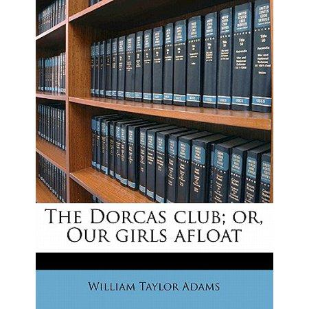 Creative Girls Club (The Dorcas Club; Or, Our Girls Afloat)