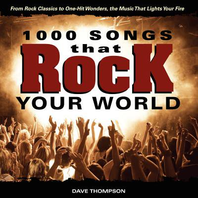 1000 Songs That Rock Your World : From Rock Classics to One-Hit Wonders, the Music That Lights Your - 1000 Halloween Songs