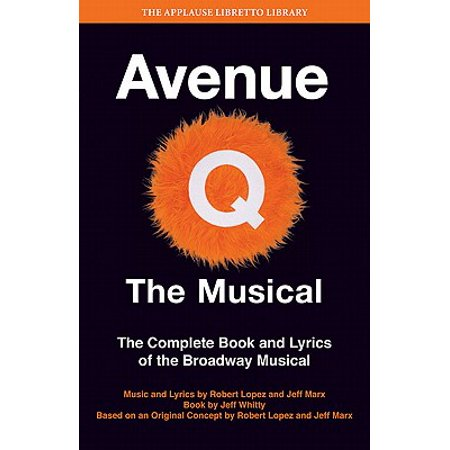 Avenue Q - The Musical : The Complete Book and Lyrics of the Broadway Musical](Halloween Lyrics Rent Broadway)
