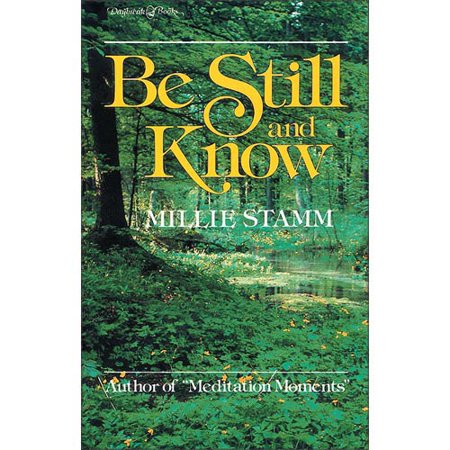 Be Still And Know