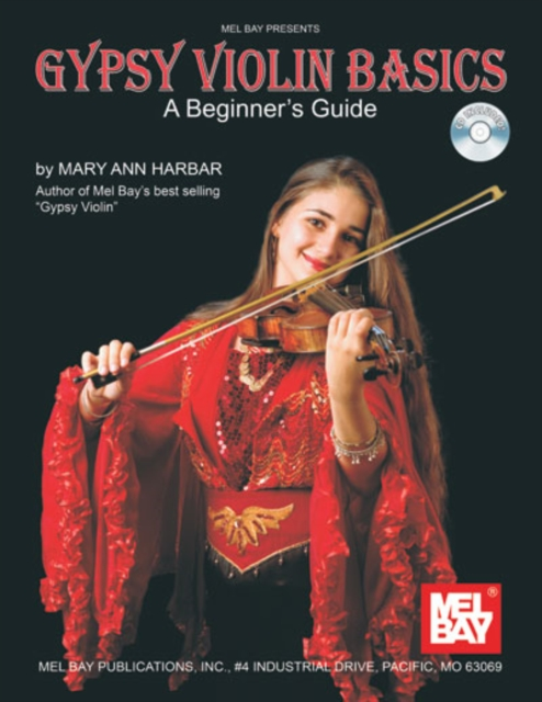 Gypsy Violin Basics: A Beginner's Guide (Mel Bay Presents) (Paperback) by