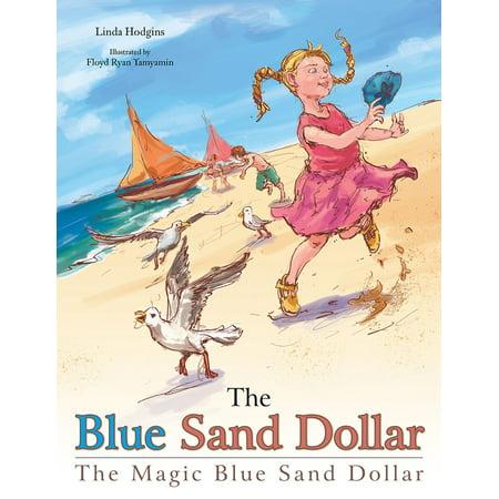 The Blue Sand Dollar - eBook ()