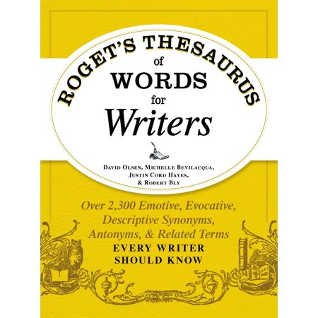 Roget's Thesaurus of Words for Writers : Over 2,300 Emotive, Evocative, Descriptive Synonyms, Antonyms, and Related Terms Every Writer Should Know - Synonyms For Reward