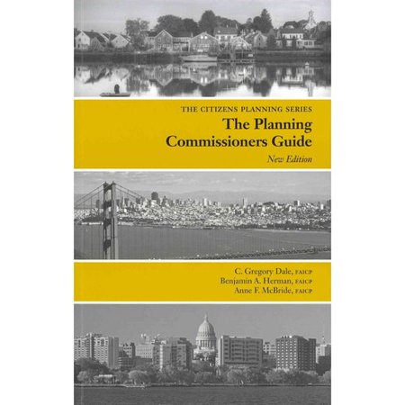 The Planning Commissioners Guide by