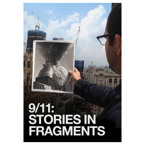 9/11: Stories in Fragments (2012)