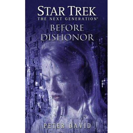 Star Trek: The Next Generation: Before Dishonor - eBook
