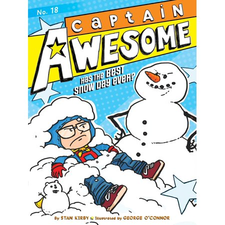 Captain Awesome Has the Best Snow Day Ever? (Best Day Ever Miami)