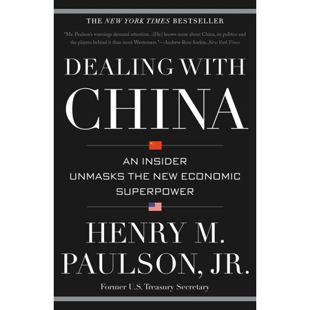 Dealing with China - eBook (Dealing With China By Henry M Paulson Jr)