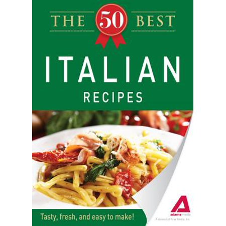 The 50 Best Italian Recipes - eBook
