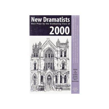 New Dramatists : Best Plays by the Graduating