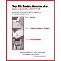 Tage Frid Teaches Woodworking: Three Step-By-Step Guidebooks to Essential Woodworking Techniques (Hardcover)