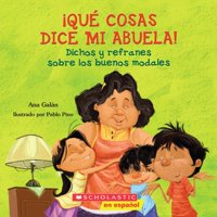 Qu Cosas Dice Mi Abuela (the Things My Grandmother Says): (spanish Language Edition of the Things My Grandmother Says) (Paperback)