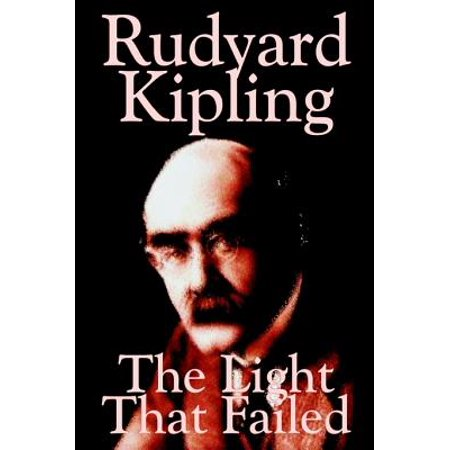 The Light That Failed by Rudyard Kipling, Fiction,
