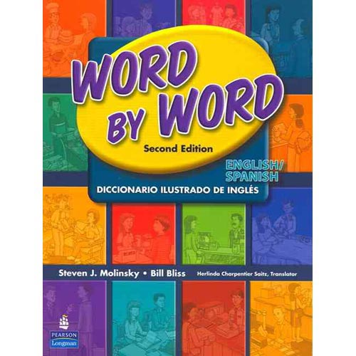 Word by Word Picture Dictionary: Diccionario Ilustrado De Ingles
