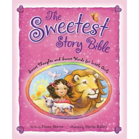 The Sweetest Story Bible (Hardcover)