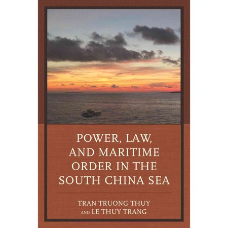 Power  Law  And Maritime Order In The South China Sea