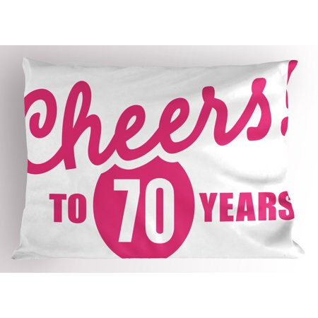 70th Birthday Pillow Sham Cheers to 70 Years Old Hand Written Calligraphy Birthday Party Image, Decorative Standard King Size Printed Pillowcase, 36 X 20 Inches, Hot Pink and Black, by Ambesonne