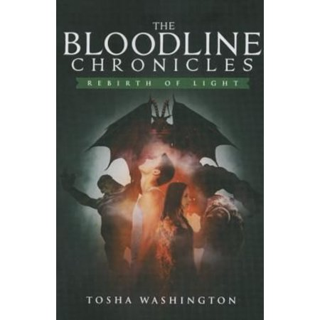 The Bloodline Chronicles  Rebirth Of Light