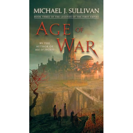 Age of War : Book Three of The Legends of the First