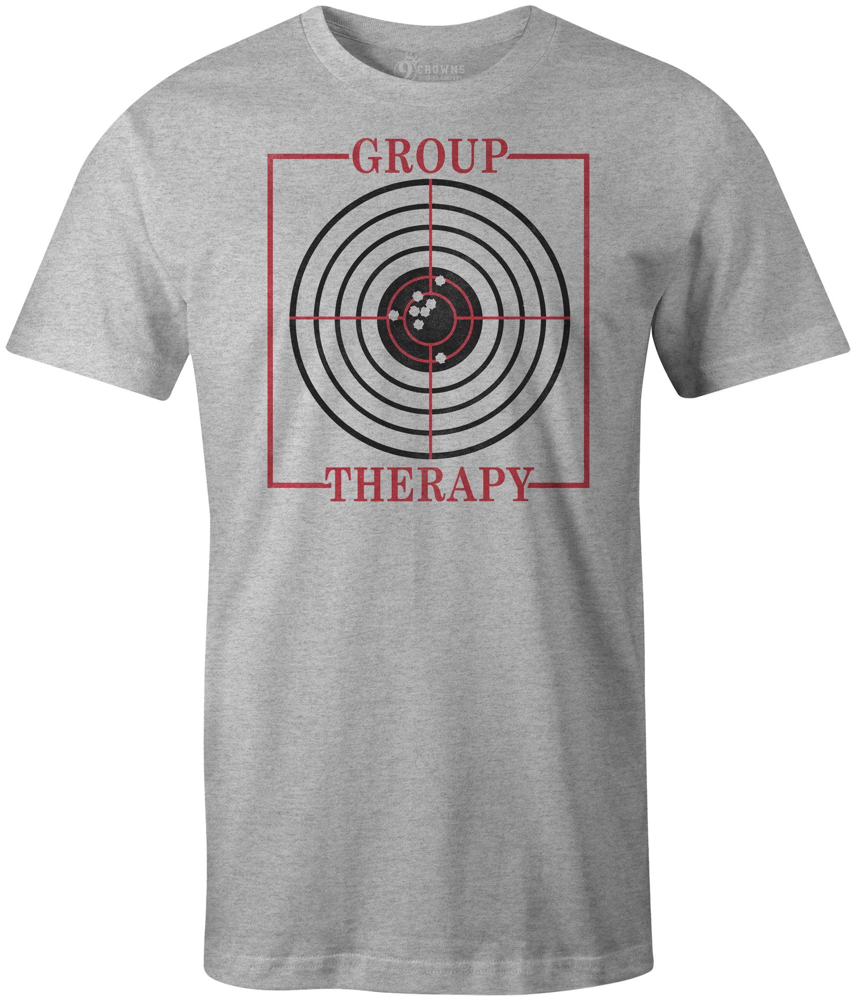 3e52b3096d 9 Crowns Tees Funny Group Therapy Gun Target Shooting T-Shirt-Mens (Mens  Metal, Medium) - Walmart.com