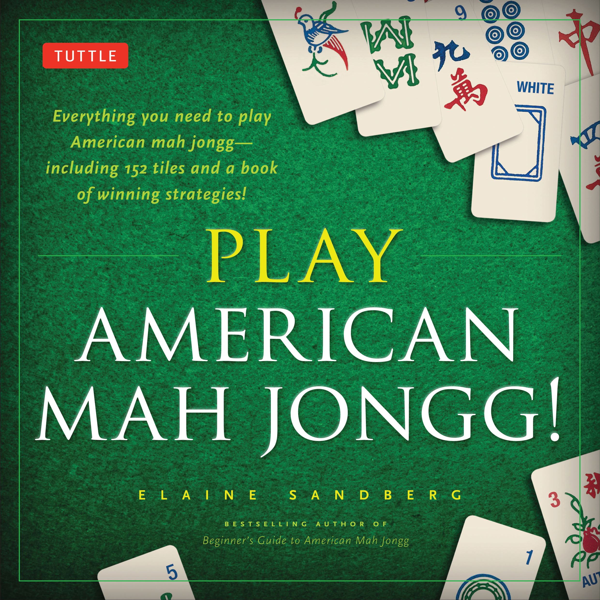 Play American Mah Jongg! Kit : Everything You Need to Play American Mah Jongg (Includes Instruction Book and 152 Playing Cards)