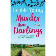 Murder Your Darlings - eBook