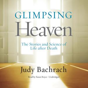 Glimpsing Heaven - Audiobook