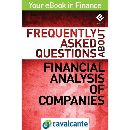 Frequently Asked Questions About Financial Analysis of Companies -