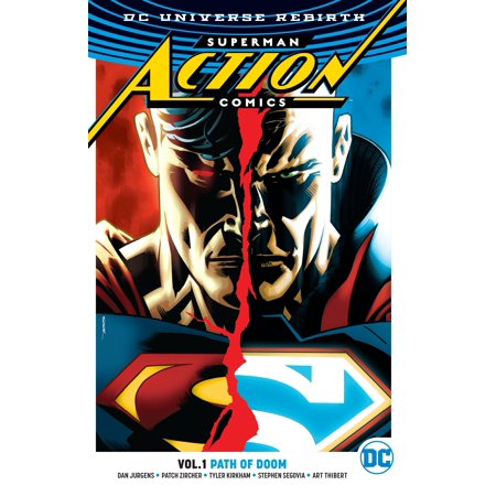 Superman: Action Comics Vol. 1: Path Of Doom (Rebirth) ()