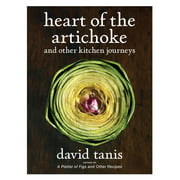 Heart of the Artichoke and Other Kitchen Journeys - Hardcover