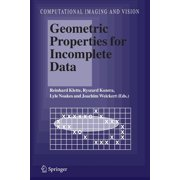 Computational Imaging and Vision: Geometric Properties for Incomplete Data (Series #31) (Paperback)