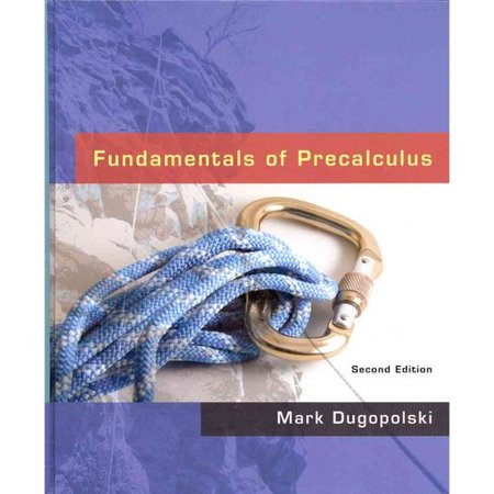 Fundamentals of Precalculus plus MyMathLab Student Access Kit (2nd Edition) by Mark Dugopolski