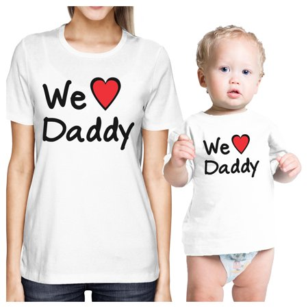 6b6d67260da49 We Love Daddy White Mom Baby Girl Matching Shirts Gifts For Dad