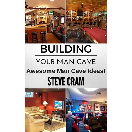 Building Your Man Cave - Awesome Man Cave Ideas! - eBook - Awesome Halloween Makeup Ideas
