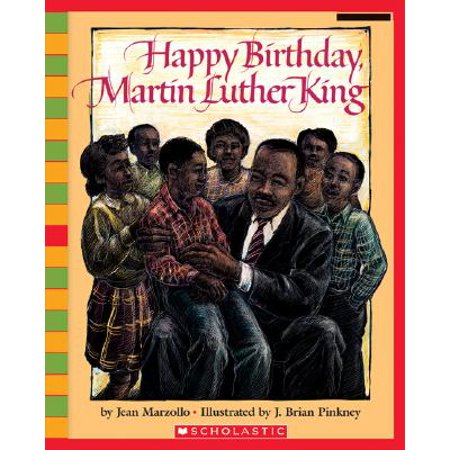 Happy Birthday, Martin Luther King Jr. (Happy Birthday Dr Martin Luther King Jr)