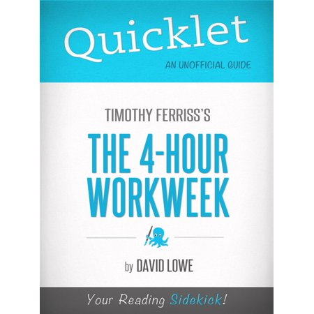 Quicklet on The 4-Hour Work Week by Tim Ferriss - (Best Tim Ferriss Podcasts)